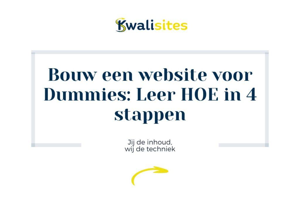 Bouw een website voor Dummies: Leer HOE in 4 stappen 1